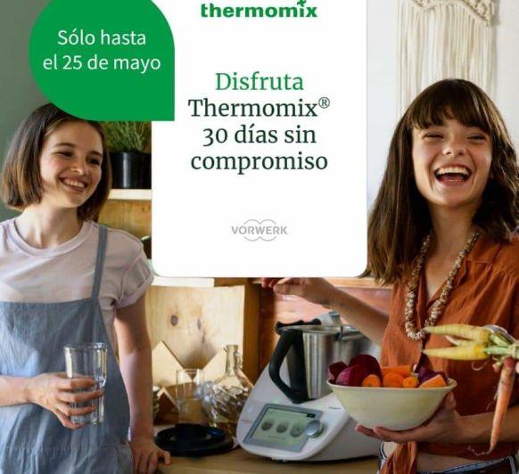 Disfruta con Thermomix® 30 días en casa. con regalo extra incluido.
