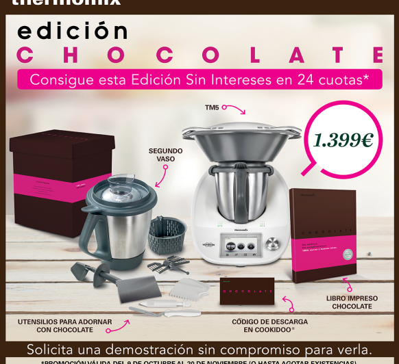 Edición Chocolate y sin intereses