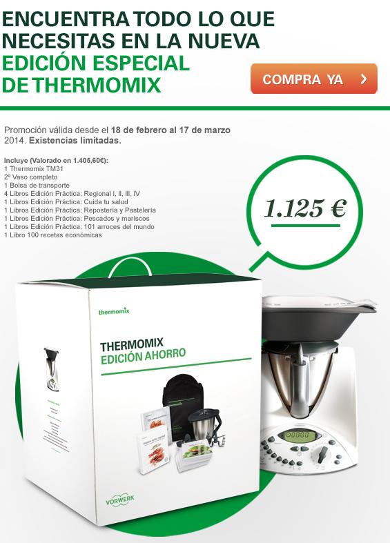 ¡¡¡¡Todavía puedes conseguir la Thermomix® edición ahorro hasta el lunes 17 de marzo¡¡¡¡¡