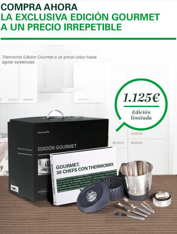 Edición Gourmet al comprar tu Thermomix® Hasta el 9 de septiembre
