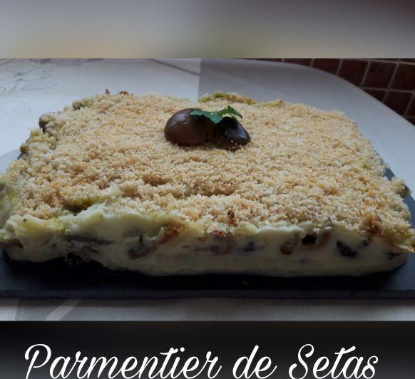 PARMENTIER DE SETAS