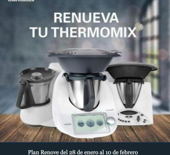 plan renove Thermomix® th21 y th31