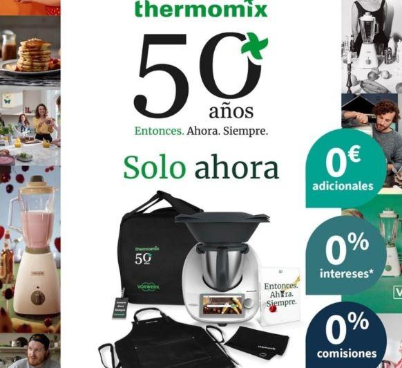 50 AÑOS ENTOCES AHORA SIEMPRE Thermomix®