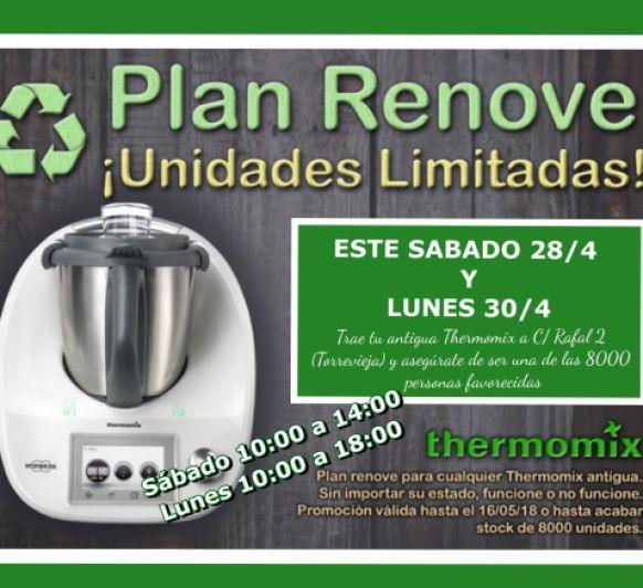 PLAN RENOVE Thermomix® (SOLO 8000 UNIDADES)