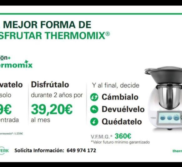 La mejor Opción de tener tu Thermomix® OPCION PLUS +