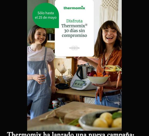 NUEVA CAMPAÑA Thermomix®